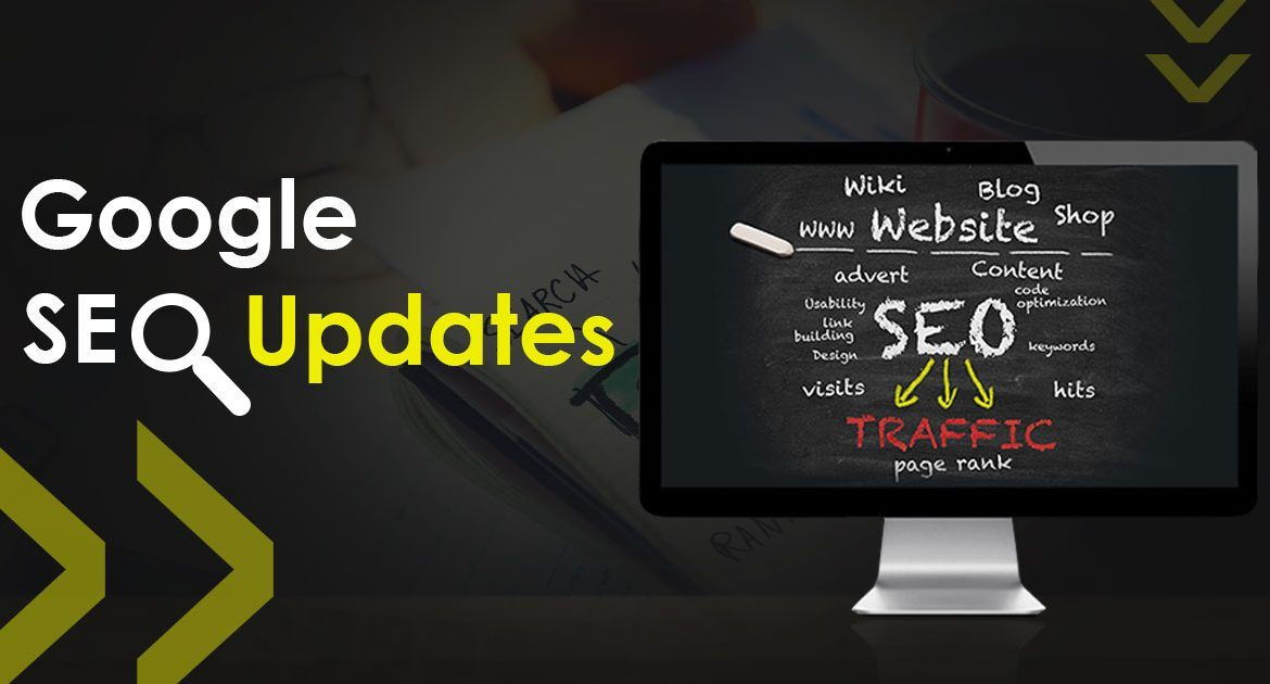 Recent Google Updates and SEO Trends for 2018