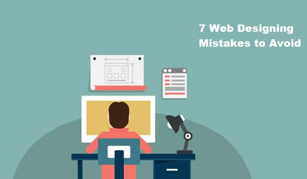 7 Web Design Mistakes To Avoid