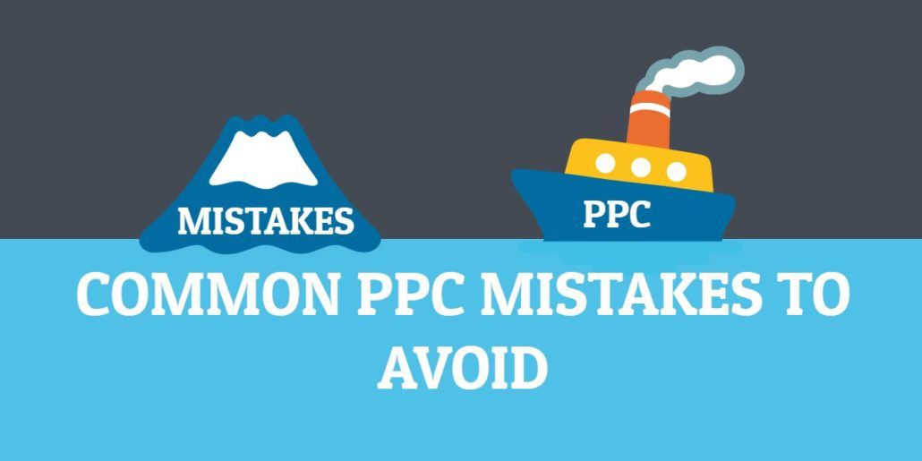 Five Common PPC Mistakes To Avoid